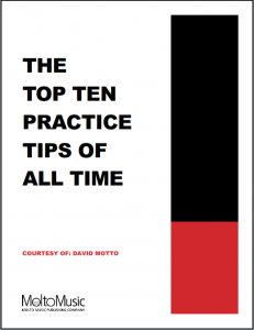 Top Ten Practice Tips - FREE eBook from David Motto